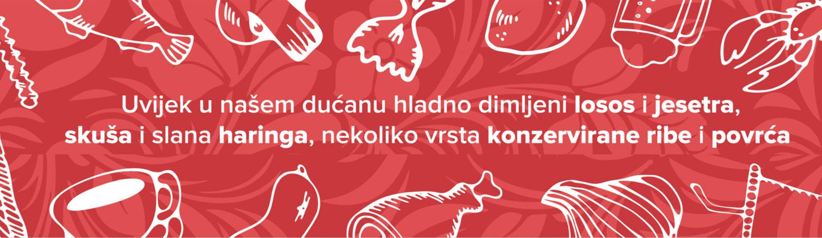 Uvijek u dućanu Ruske Delicije hladno dimljeni losos, jesetra, skuša, slana haringa, konzerve od ribi