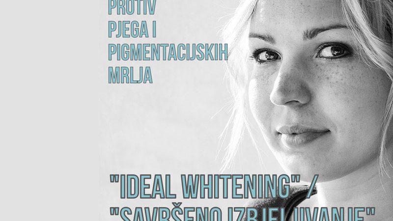 """Kozmetika """"Ideal Whitening / Savršeno izbjeljivanje"""" kože"""